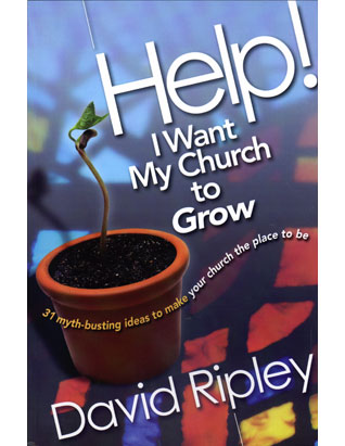 Help! I Want My Church to Grow