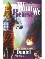 What we Believe: Prophecies of Daniel - Encounter Adventist Curriculum 11.2