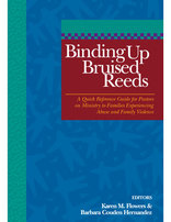Binding Up Bruised Reeds - A Quick Reference Guide (Perfect Bound)