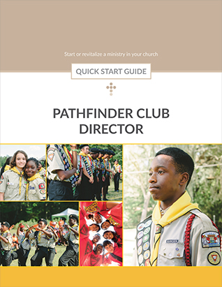 Pathfinder Club Director Quick Start Guide