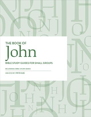 Relational Bible Studies - John