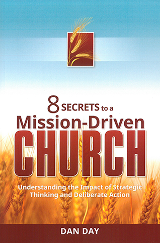8 Secrets to A Mission-Driven Church