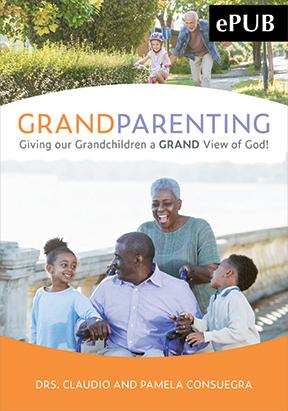 Grandparenting: Giving Our Grandchildren a Grand View of God - ePub