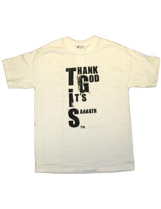 TGIS (Thank God It's Sabbath) T-Shirt - White
