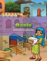 EBV 20 Héroes | Oasis (Estación de oración)