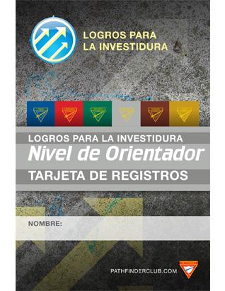 Tarjeta de Registros Nivel de Orientador - Logros para la Investidura
