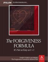 The Forgiveness Formula - Leader's Guide