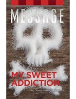Message: My Sweet Addiction - Package of 100