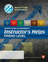 Friend Instructor's Helps - Investiture Achievement
