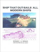 Ship That Out-Sails All Modern Ships