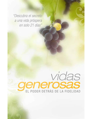 Generous Lives: The Power of Fidelity (Spanish)