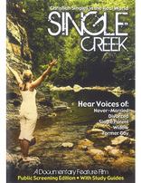 Single Creek - Public Screening Edition (DVD)