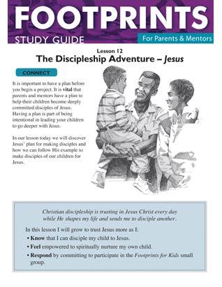 Footprints for Parents & Mentors Study Guide Lesson 12 - 10 copies