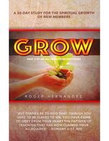 Grow: A 30 day Study for Spiritual Growth of New Members