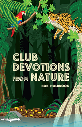 Club Devotions from Nature