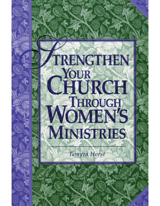 Strengthen Your Church Through Women's Ministries