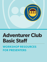 Adventurer Club Basic Staff Certification Presenter's Manual