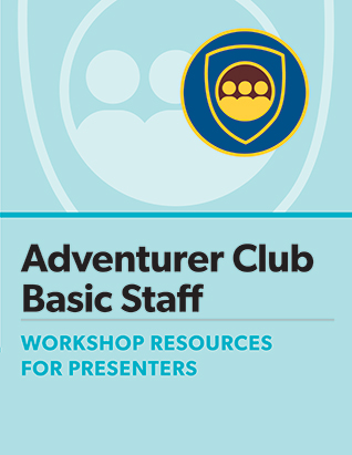 Adventurer Club Basic Staff Certification Presenter's Manual