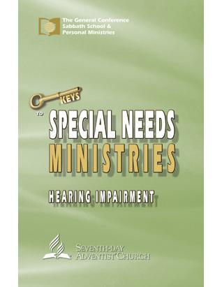 Hearing Impairment - Keys to Special Needs Ministries