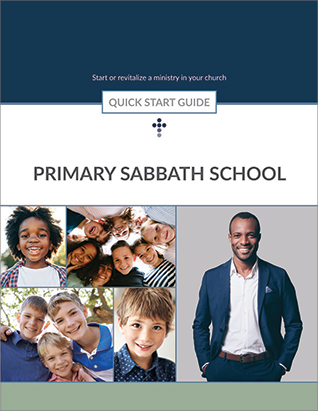 Primary Sabbath School Quick Start Guide
