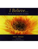 I Believe...Poems of Faith for Children