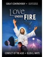 Love Under Fire - Encounter Adventist Curriculum 11.1