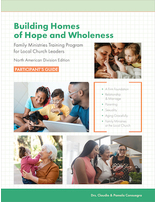 Building Homes of Hope and Wholeness Participant's Guide