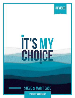 It's My Choice (Student Workbook)