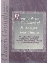 How To Write A Statement of Mission for Your Church