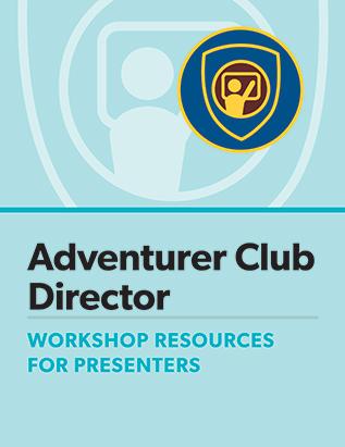 Adventurer Club Director Certification Presenter's Guide