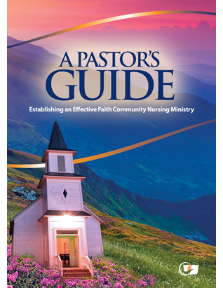 Faith Community Nursing Pastor's Guide
