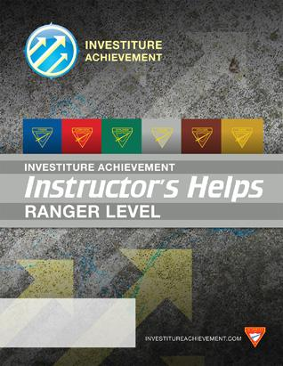Ranger Instructor's HELPS - Investiture Achievement