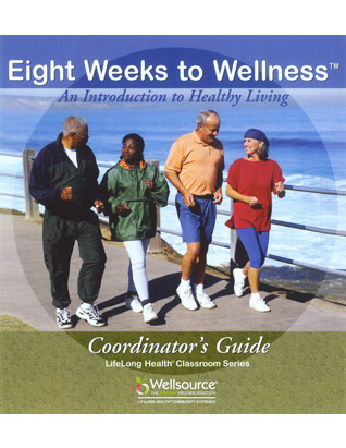 Eight Weeks to Wellness - Coordinator's Guide