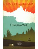 Forty Days Wild