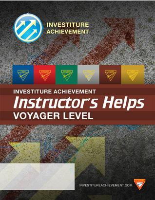 Voyager Instructor's Helps - Investiture Achievement