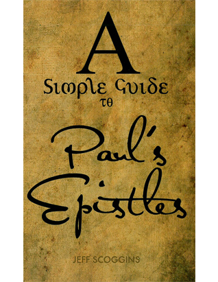 A Simple Guide to Paul's Epistles