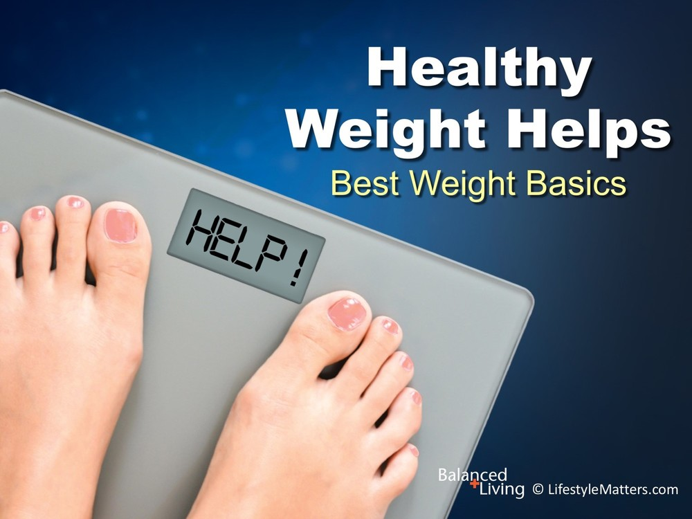 Healthy Weight Helps - Balanced Living - PowerPoint Download