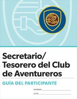 Certificación para Secretario/Tesorero del Club de Aventureros: Guía del participante