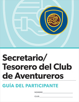 Adventurer Club Secretary/Treasurer Certification Participant Guide - Spanish