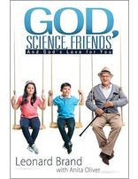 God, Science, Friends and God's Love