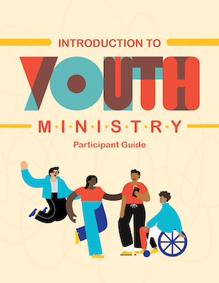 Introduction to Youth Ministry - Participant Guide