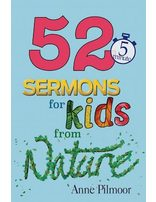 52 5-Minute Sermons for Kids from Nature