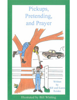 Pickups, Pretending and Prayer