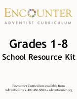 Encounter Adventist Curriculum Grade 1-8 School Resource Kit