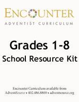Encounter Adventist Curriculum Grade 1-8 School Resource Kit