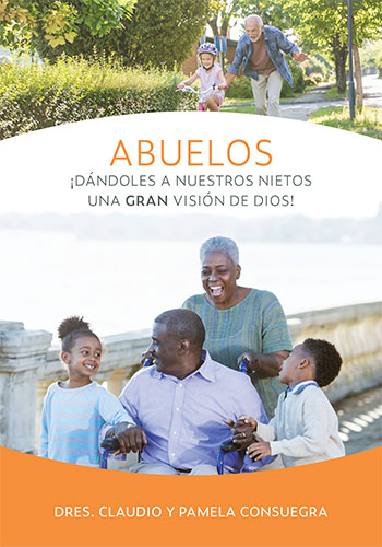 Grandparenting: Giving Our Grandchildren a Grand View of God - Spanish