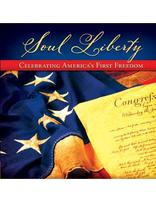 Soul Liberty : Celebrating America's First Freedon
