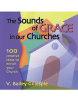 The Sounds of Grace in Our Churches