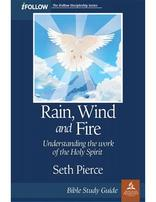 Rain, Wind and Fire iFollow Bible Study Guide