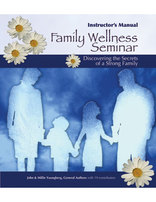 Family Wellness Seminar Instructor's Manual